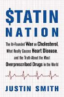 Statin Nation: The Ill-Founded War on...