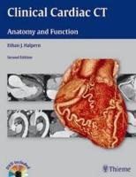 Clinical Cardiac CT: Anatomy and...