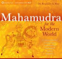 Mahamudra for the Modern World: An...