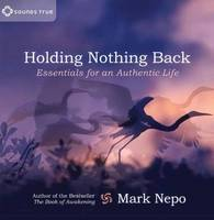 Holding Nothing Back: Essentials for...