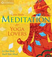 Meditation for Yoga Lovers: Let Your...