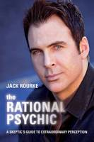 The Rational Psychic: A Skeptic's...