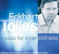 Eckhart Tolle's Music for Inner...