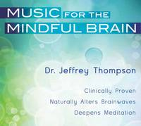 Music for the Mindful Brain:...