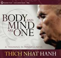 Body and Mind are One: A Training in...