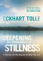 Deepening the Dimension of Stillness:...