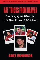 Hat Tricks from Heaven: The Story of...