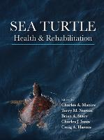 Sea Turtle Health and Rehabilitation