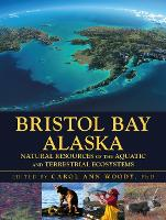 Bristol Bay Alaska: Natural Resources...