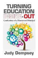 Turning Education Inside-Out:...