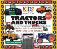 Kids Meet Tractors and Trucks: An...