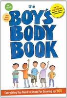 Boy's Body Book: Everything You Need...