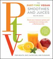 Ptv: Smoothies and Juices: Boost Your...