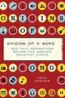 Origins of a Song: 202 true...