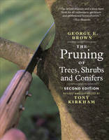 The Pruning of Trees, Shrubs and...