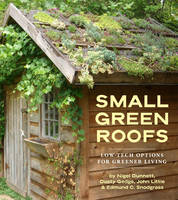 Small Green Roofs: Low-Tech Options...