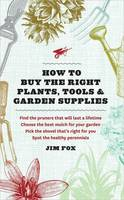 How to Buy Plants, Tools & Garden...