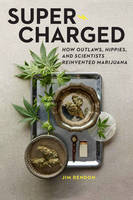 Super-Charged: How Outlaws, Hippies,...