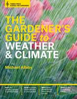 The Gardener's Guide to Weather and...