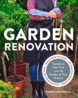 Garden Renovation: Transform Your ...