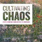 Cultivating Chaos: Gardening with...
