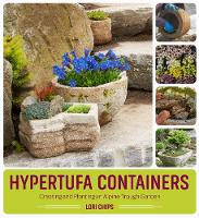 Hypertufa Containers: Creating and...