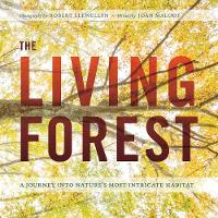 The Living Forest: A Journey Into...