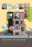 The Comics of Chris Ware: Drawing is ...