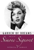 Garden of dreams: The life of Simone...