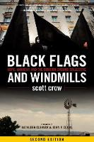 Black Flags and Windmills: Hope,...