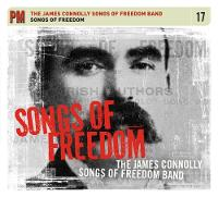 Songs of Freedom: The James Connolly...