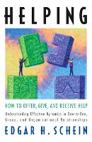 Helping: How to Offer, Give, and...