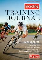 Bicycling Training Journal: 52 Weeks...