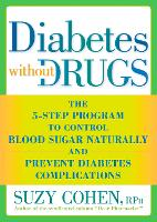 Diabetes without Drugs: The 5-Step...