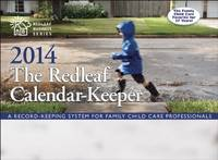 The Redleaf Calendar-Keepertm 2014: A...