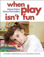 When Play Isn't Fun: Helping Children...