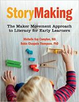 StoryMaking: The Maker Movement...
