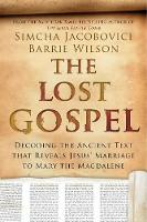 The Lost Gospel - Decoding the ...