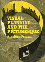 Visual Planning and the Picturesque