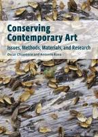 Conserving Contemporary Art: Issues,...