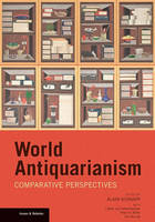 World antiquarianism: Comparative...