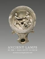 Ancient Lamps in the J Paul Getty Museum
