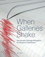 When Galleries Shake - Earthquake...