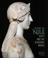 Beyond the Nile - Egypt and the...