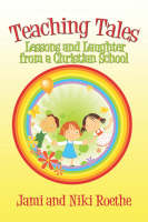 Teaching Tales: Lessons and Laughter...