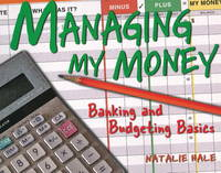 Managing My Money: Banking and...