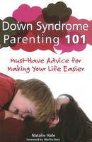 Down Syndrome Parenting 101: ...