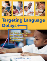 Targeting Language Delays: IEP Goals ...