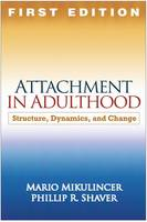 Attachment in Adulthood: Structure,...