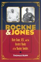 Rockne and Jones: Notre Dame, USC, ...